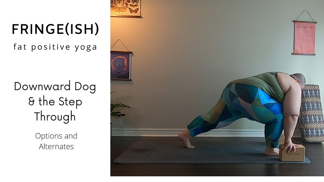 Downward Dog and The Step-Through