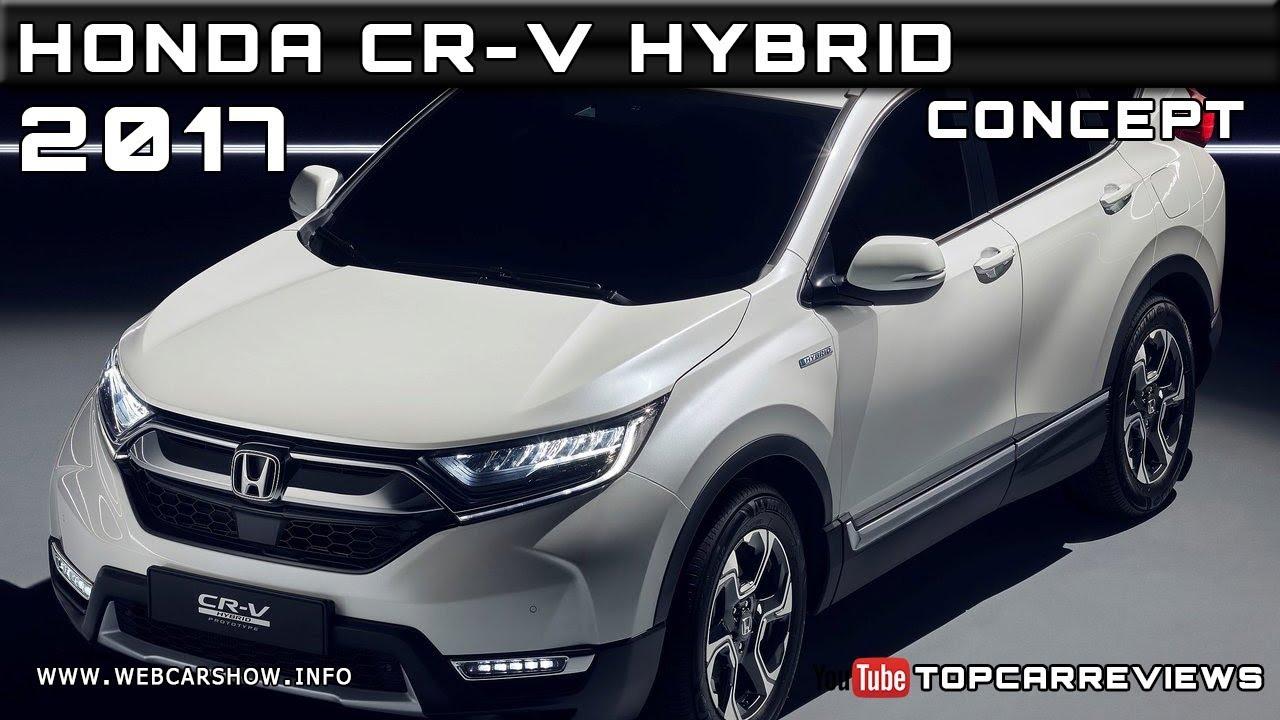 2017 honda cr v hybrid concept review rendered price specs for Honda cr v dimensions 2017