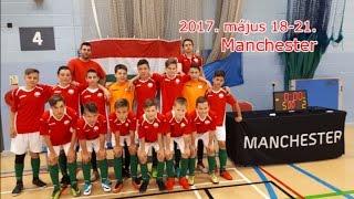 A Dunakeszi Kinizsi Manchesterben (2017.05.18-21)