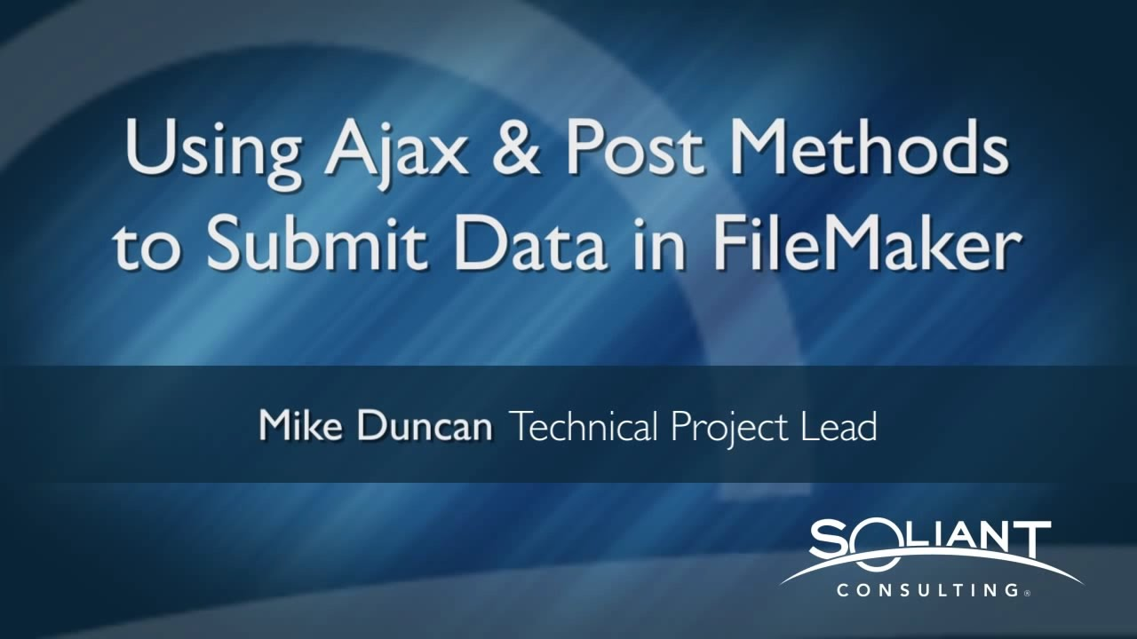 FileMaker and Javascript: AJAX POST | Soliant Consulting