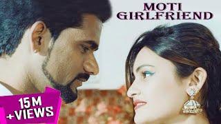 Moti Girlfriend | Mehar Risky | Raju Punjabi | Mahi Chaudhary | Download Raju Punjabi Songs