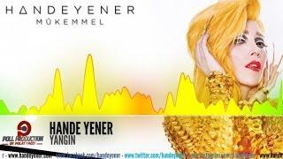 Hande Yener - Yangın