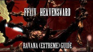 FFXIV Heavensward: Ravana (Extreme) Guide