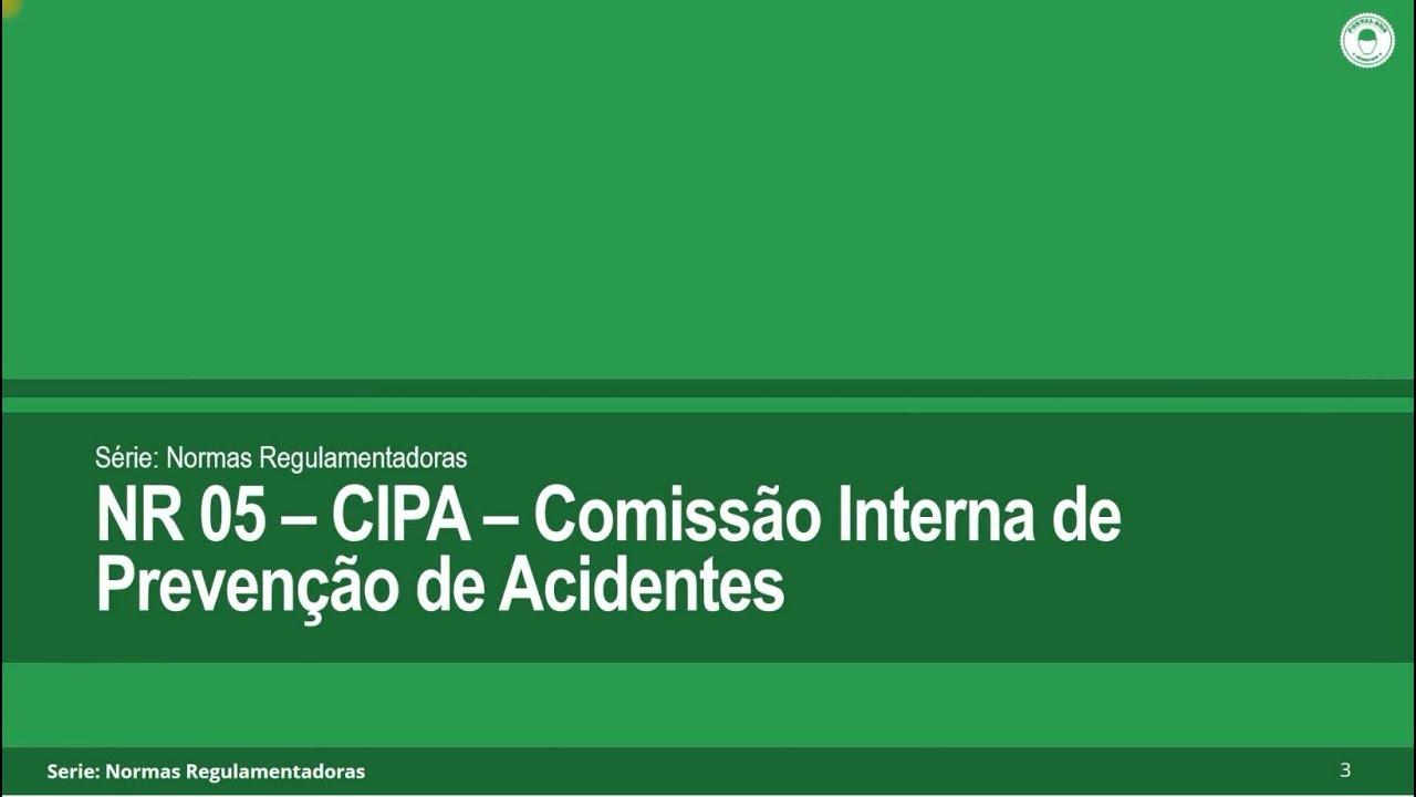 0b0298de4a629 NR 05 CIPA - Comissão Interna de Prevenção de Acidentes