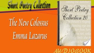 The New Colossus Emma Lazarus Audiobook Short Poetry