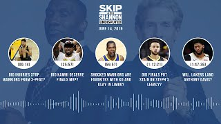 Download UNDISPUTED Audio Podcast (6.14.19) with Skip Bayless, Shannon Sharpe & Jenny Taft | UNDISPUTED Mp3 and Videos