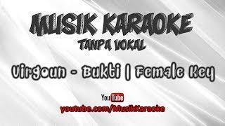 Virgoun - Bukti | Karaoke Tanpa Vokal | Female Key