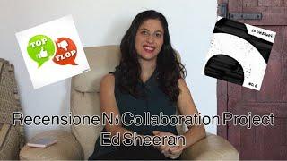 ALBUM RECENSIONE - N6 COLLABORATION PROJECTED SHEERAN