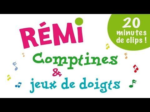 Rémi - Comptines et jeux de doigts - 20 minutes de clips !