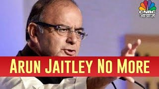 Breaking News: Former Finance Minister Arun Jaitley Passes Away At The Age Of 66 Years