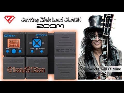 Zoom G1XOn/G1On || Slash – Sweet Child O'Mine