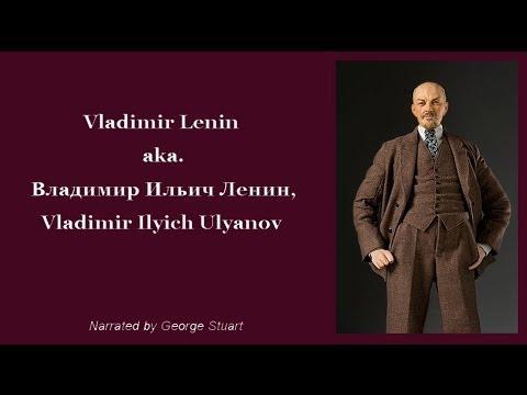 Vladimir Lenin (1870 - 1924), Владимир Ильич Ленин