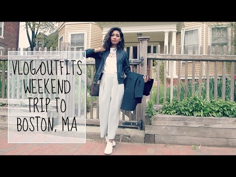 VLOG/OUTFITS- Weekend in Boston, MA