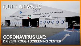 Coronavirus: Experience the drive-through COVID-19 test in Dubai