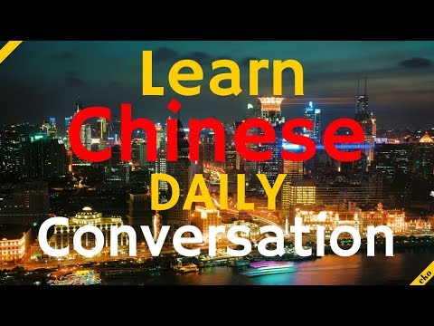 Learn Chinese Daily Conversation ||| Basic Mandarin Chinese Phrases ||| Useful
