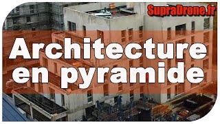 Architecture en pyramide ou paliers