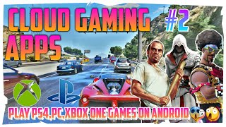 Top 5 Cloud Gaming Apps for Android|Apps like Vortex and Gloud Games|Play PS4,PC,PS Games on Android