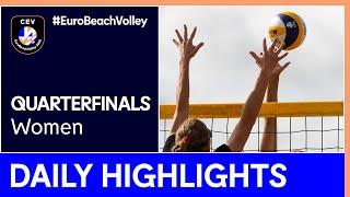 Women Beach Volleyball Day 4 Highlights - #EuroBeachVolley 2020