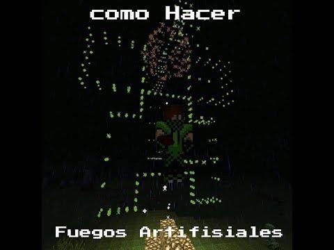 Como Hacer Fuegos Artifisiales Con Forma De Creeper (Juanes Gamer)