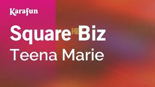Karaoke Square Biz - Teena Marie *