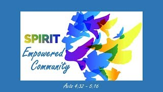 May 12, 2019 Jesus Builds His Church With a Spirit Empowered Community