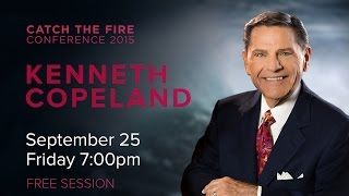 Catch The Fire Conference 2015 - Kenneth Copeland (Session G) - 25 September 2015