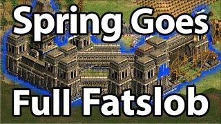 Spring Goes Full Fatslob...