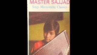 aaye na baalam - Master Sajjad - Sajjad Ali