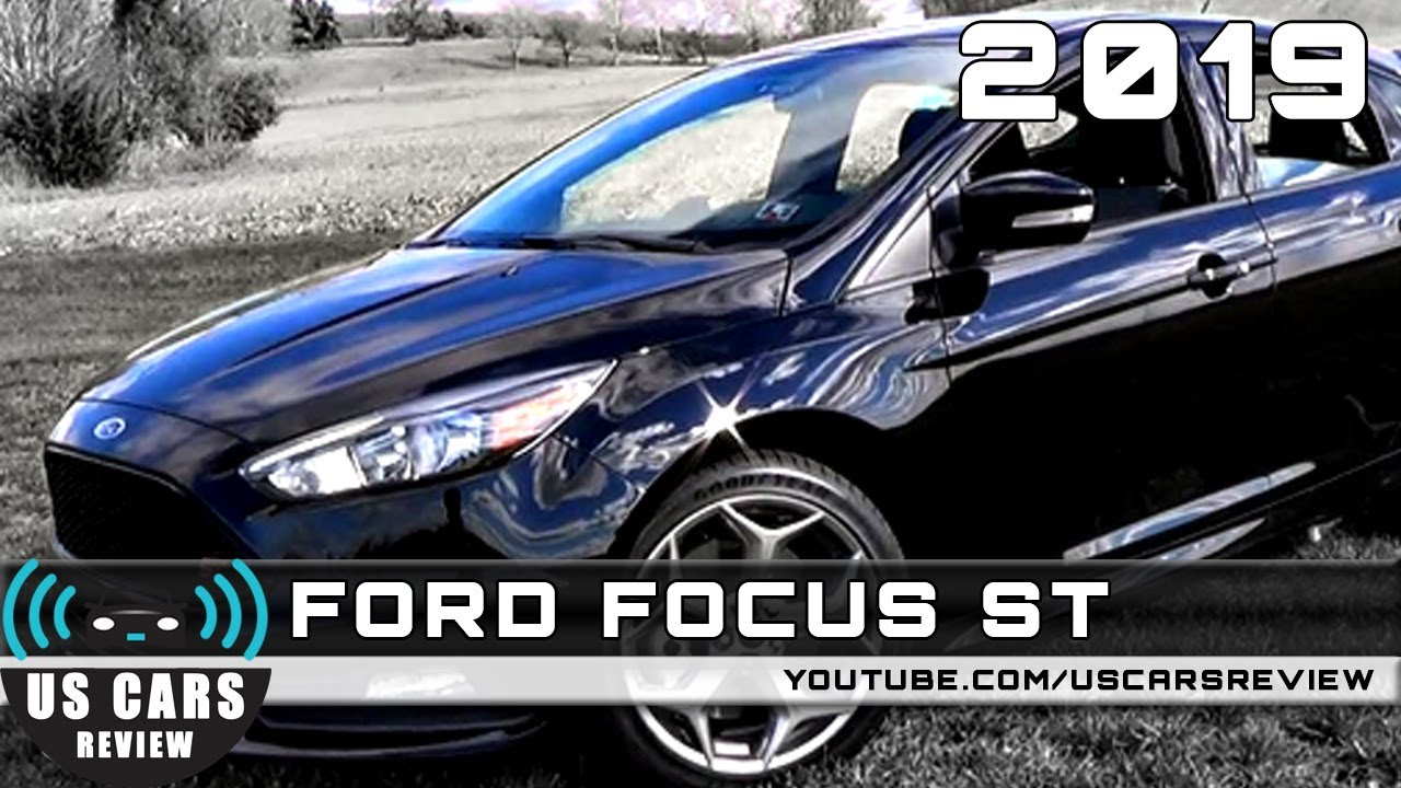 2019 Ford Focus St Review Youtube