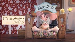 Día de amigas Express - Como hacer un cartel con un conejo de tela