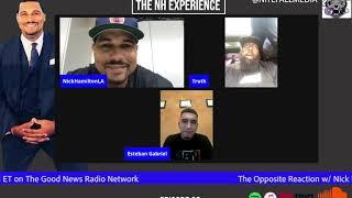 The NH Experience- Ep 33- Trae Tha Truth / Esteban Gabriel