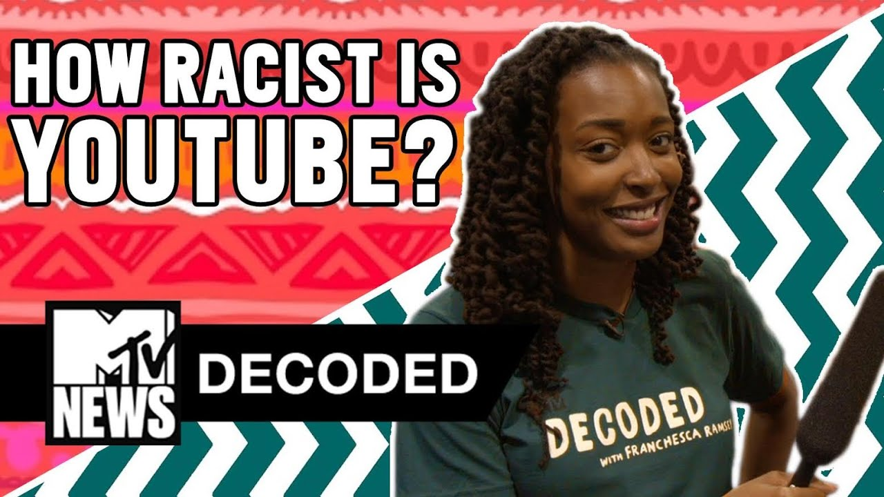 How Racist is YouTube?  | Decoded | MTV News