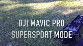 DJI MAVIC PRO - SUPER SPORT MODE