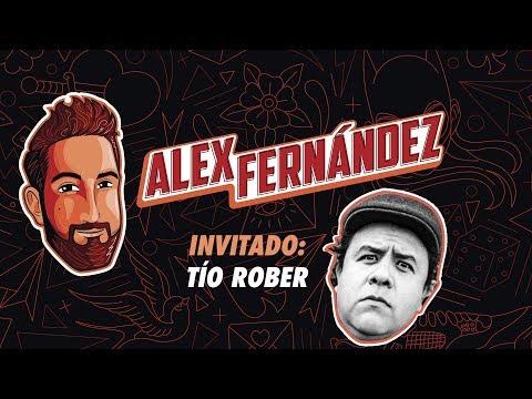 Tío Rober - Ep. 22 - El Podcast de Alex Fdz