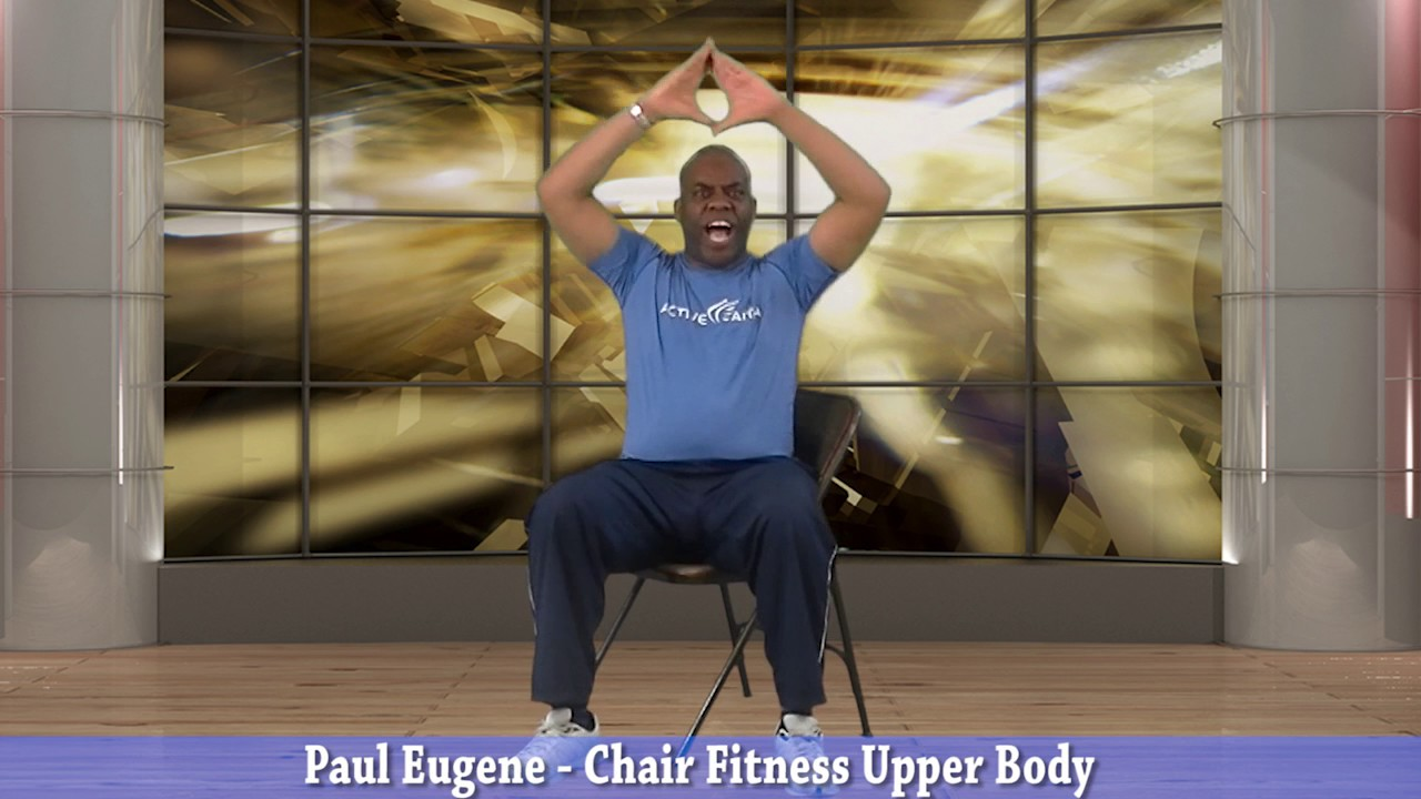 Chair Fitness - Upper Body Workout & Chair Fitness - Upper Body Workout - YouTube
