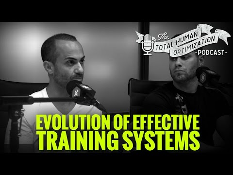 #77 - Evolution of Effective Training Systems | Total Human Optimization Podcast