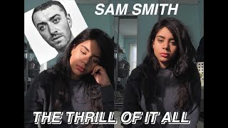 Baixar Sam Smith - The Thrill of It All (reaction)