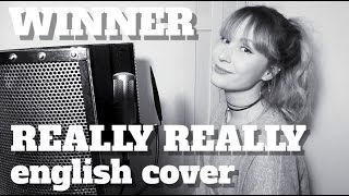 WINNER - REALLY REALLY [English Cover]