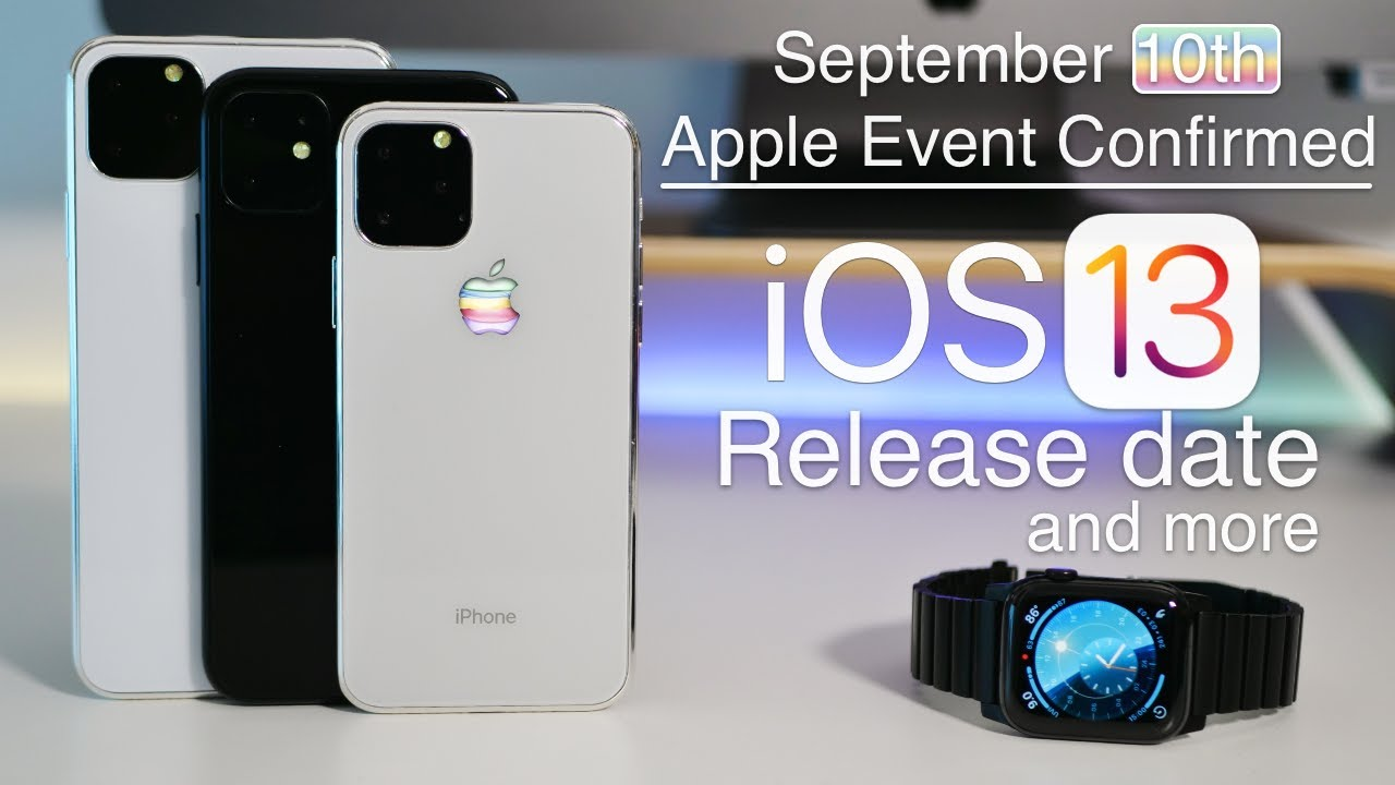 September 2019 Iphone 11 Event Ios 13 Release Date Ios 13 1 Update And More