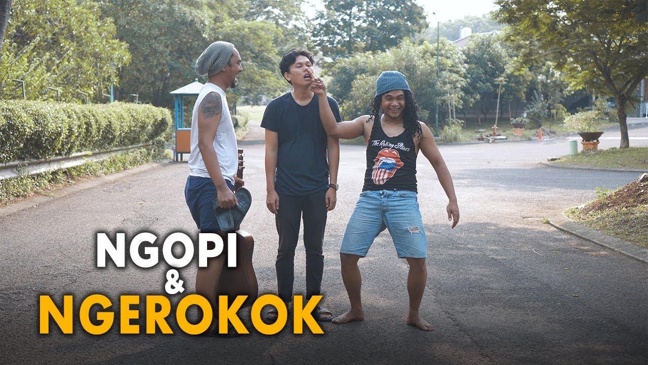 NGOPI & NGEROKOK