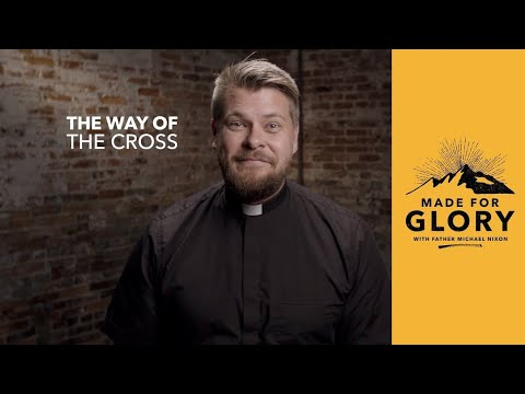 Made for Glory // The Way of the Cross