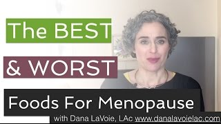 Want The Ultimate Menopause Diet? Here Are The Best And The Worst Foods