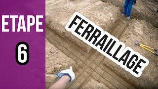 Ferraillage des fondations avant de de construire - Etape 6