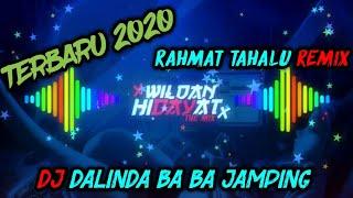 Download lagu 🎶DJ DALINDA BA BA JAMPING🎶 - 🎧RAHMAT TAHALU REMIX TERBARU 2020🎧