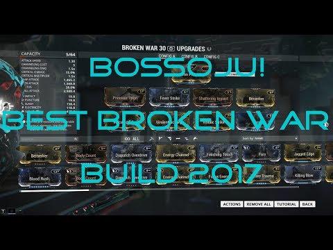 BEST Broken War Weapon build 2017 (Naramon focused)