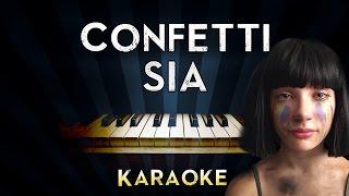 Sia - Confetti | Piano Karaoke Instrumental Lyrics Cover Sing Along