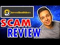 Invest Builders - A New High Yield Investment Program (SCAM REVIEW) 😷