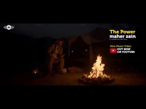 Maher Zain - The Power (Trailer) | Ft. Amakhono We Sintu
