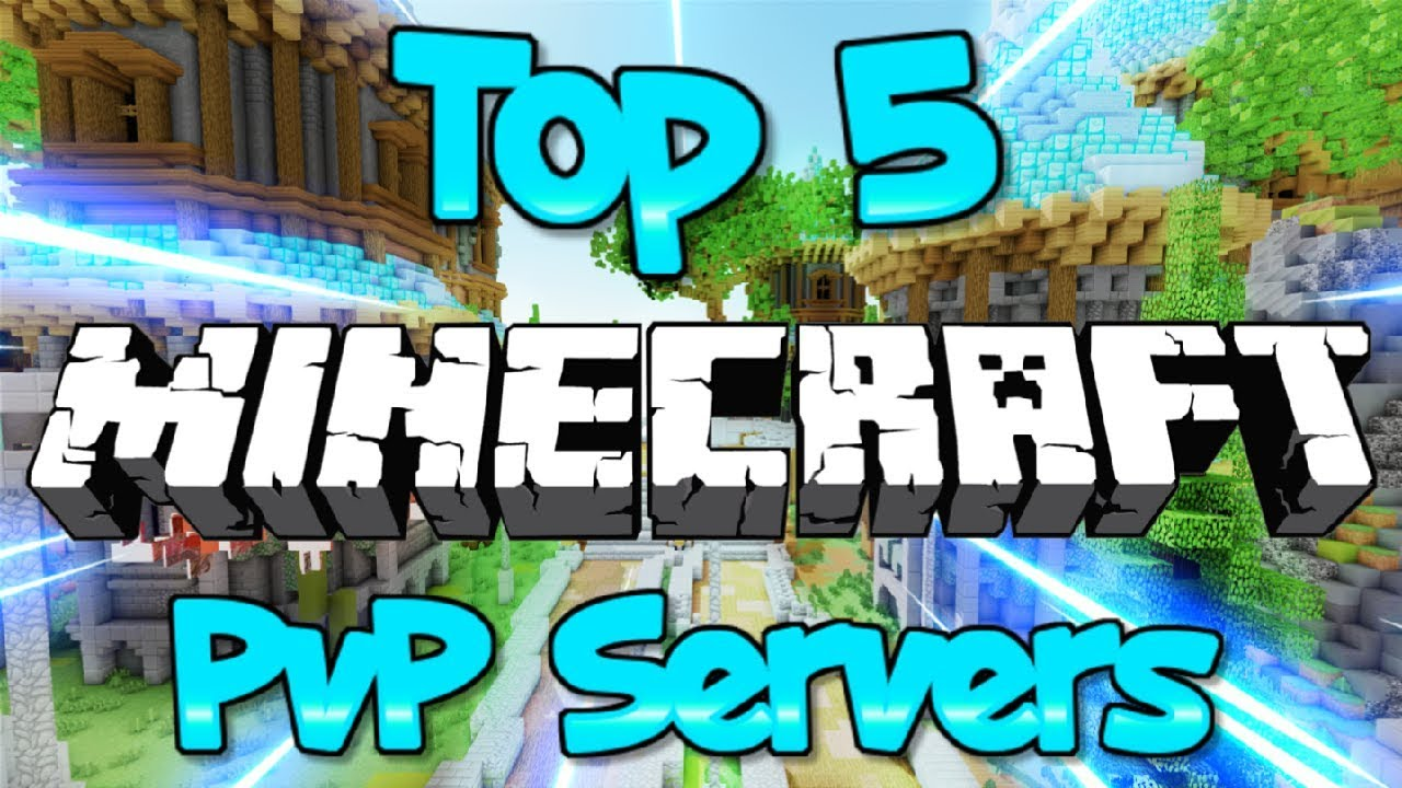 TOP 5 MINECRAFT PVP SERVERS 1 8/1 9/1 10/1 12/1 13/1 14 4 HD