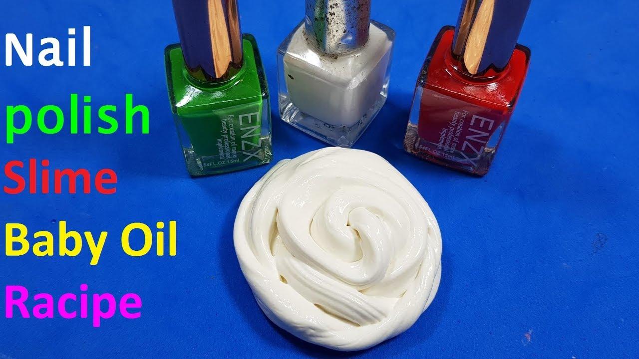 nail polish slime baby oil recipes